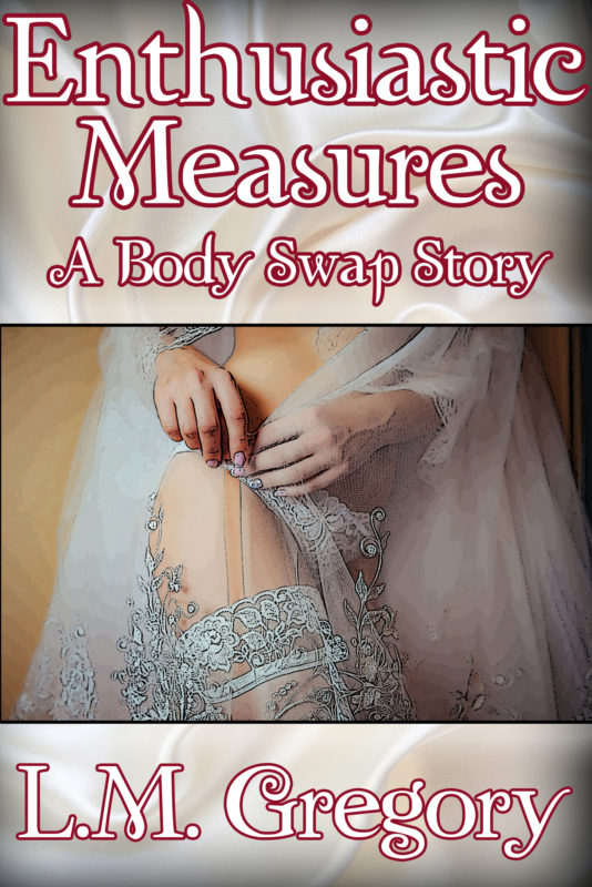 Enthusiastic Measures: A Body Swap Story