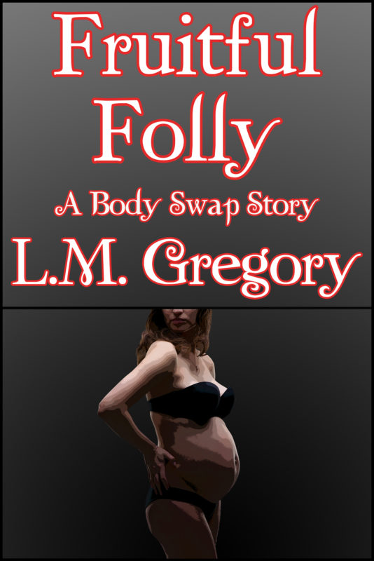 Fruitful Folly: A Body Swap Story