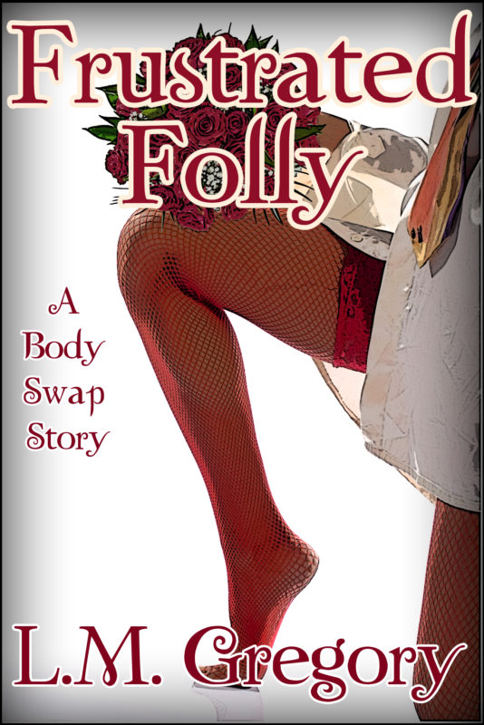 Frustrated Folly: A Body Swap Story