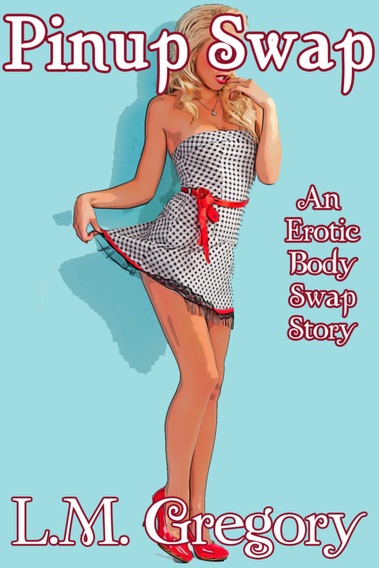 Pinup Swap: An Erotic Body Swap Story