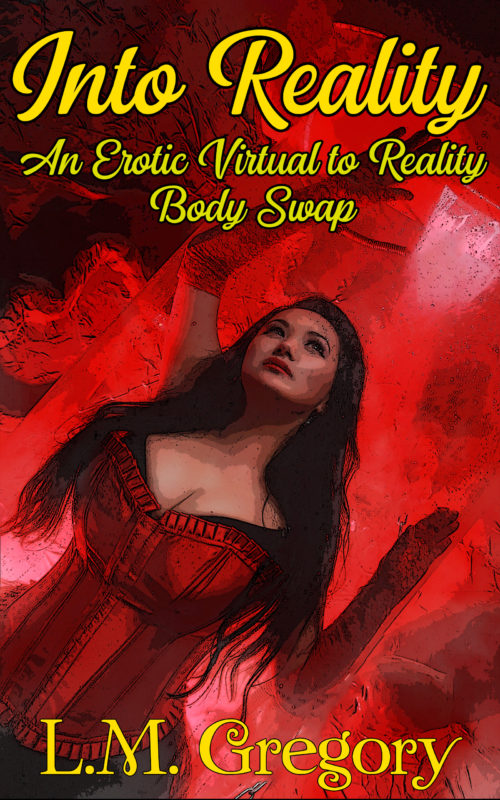 Into Reality An Erotic Virtual to Reality Body Swap