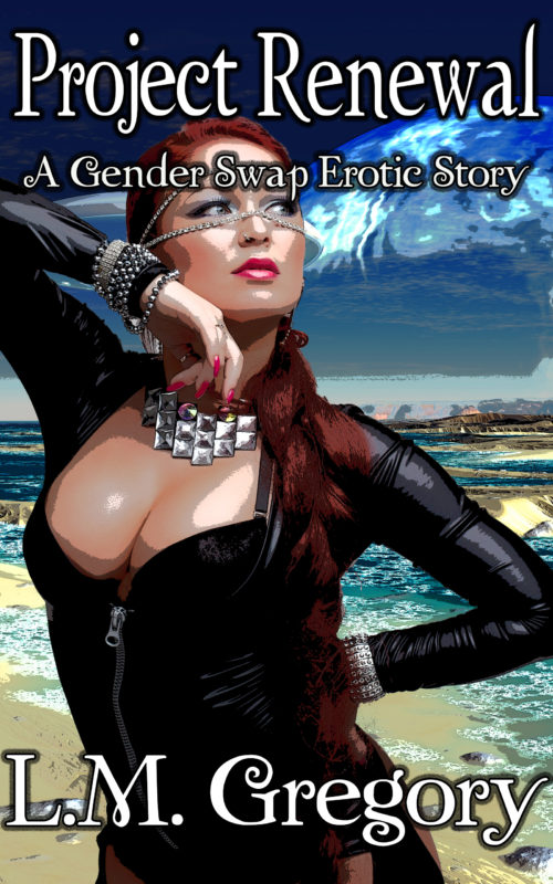 Project Renewal: A Gender Swap Erotic Story