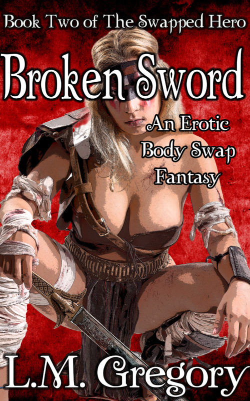 Broken Sword: An Erotic Body Swap Fantasy