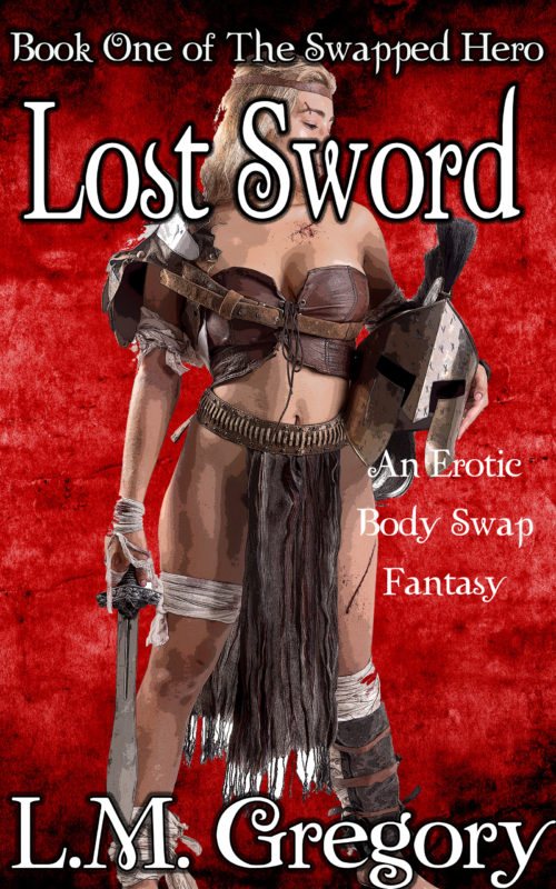 Lost Sword: An Erotic Body Swap Fantasy
