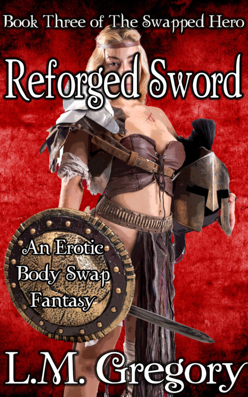 Reforged Sword: An Erotic Body Swap Fantasy